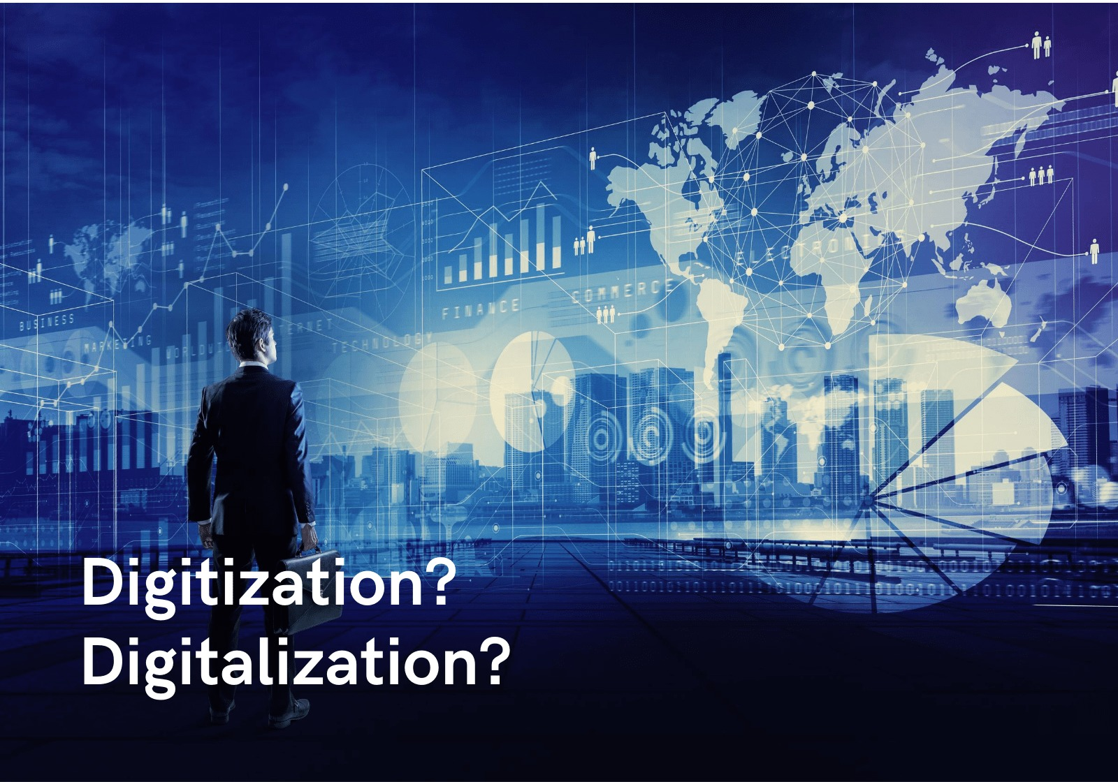 Digitization-Digitalization